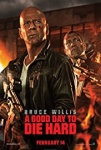 Die Hard 5 (A Good Day to Die Hard) (2013) Poster