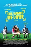 The Names of Love (2010)