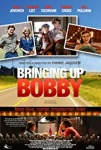 Bringing Up Bobby (2011)