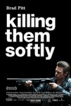 Killing Them Softly (2012) Poster