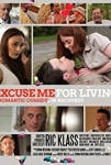 Excuse Me for Living Movie Poster