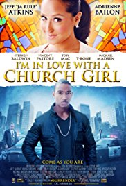 I'm In Love With a Church Girl Movie