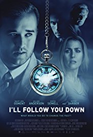 I'll Follow You Down (2013) Poster